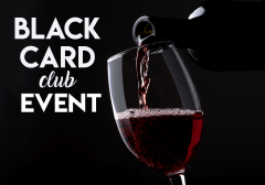 Undiscovered Gems Black Card Only Wine Tasting 12th May